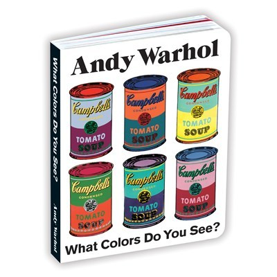 Andy Warhol What Colors Do You See? Board Book book