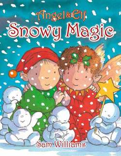 Angel & Elf: Snowy Magic book
