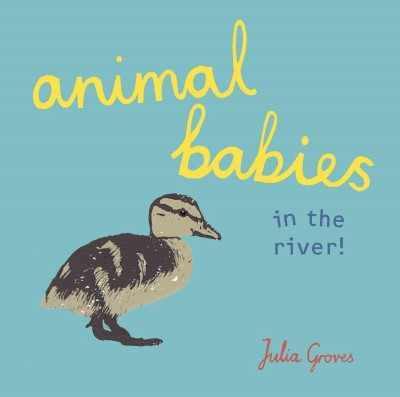 Animal Babies in the River! book