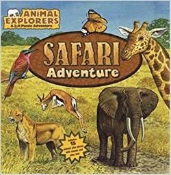 Animal Explorers: Safari Adventure book