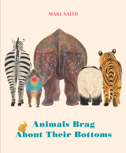 Animals Brag about Their Bottoms book