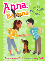 Anna, Banana, and the Big-Mouth Bet book