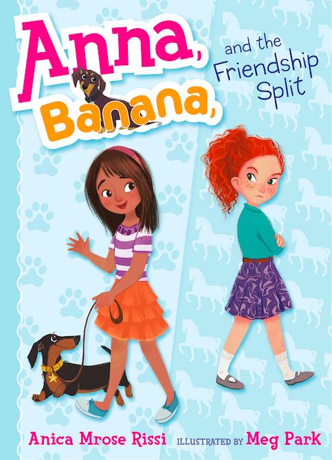 Anna, Banana, and the Friendship Split book