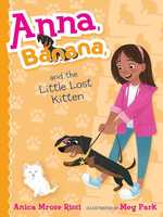 Anna, Banana, and the Little Lost Kitten book