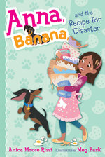 Anna, Banana, and the Recipe for Disaster book