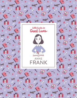 Anne Frank (Little Guides to Great Lives) book