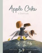 Apple Cake: A Gratitude book
