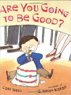 Are You Going to Be Good? book