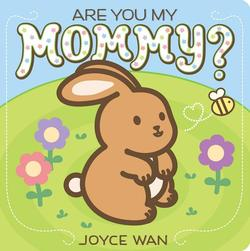 Are You My Mommy? book