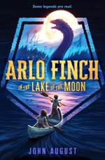 Arlo Finch in the Lake of the Moon book