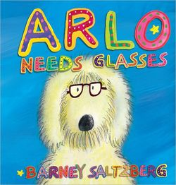 Arlo Needs Glasses book