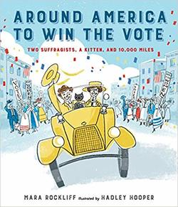 Around America to Win the Vote: Two Suffragists, a Kitten, and 10,000 Miles book
