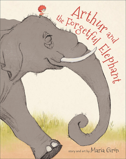 Arthur and the Forgetful Elephant book