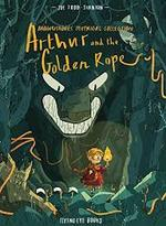 Arthur and the Golden Rope: Brownstone's Mythical Collection book
