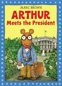 Arthur Meets the President book