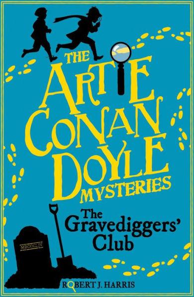Artie Conan Doyle and the Gravediggers' Club book