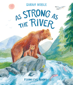 As Strong as the River book