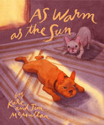 As Warm As the Sun book