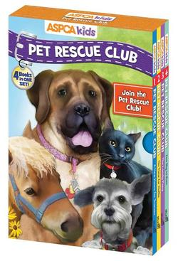 ASPCA Kids: Pet Rescue Club: 4 Book Boxed Set book
