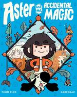 Aster and the Accidental Magic book