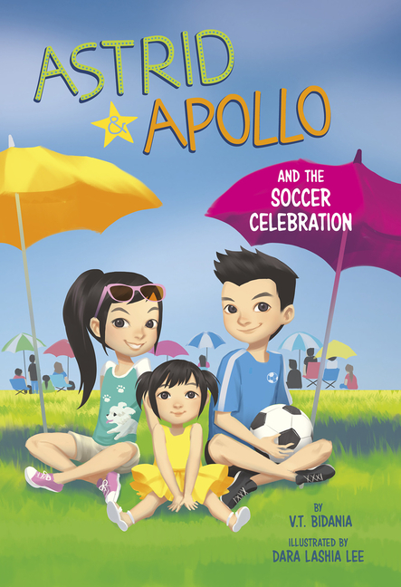 Astrid and Apollo and the Soccer Celebration book