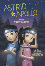 Astrid and Apollo and the Starry Campout book