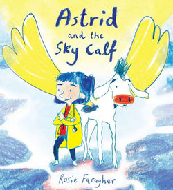 Astrid and the Sky Calf book