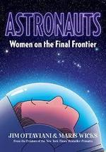 Astronauts: Women on the Final Frontier book