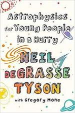 Astrophysics for Young People in a Hurry book