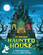 At the Old Haunted House book