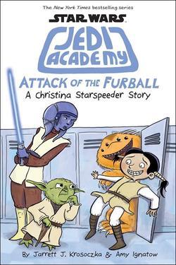 Attack of the Furball (Star Wars: Jedi Academy #8), Volume 8 book