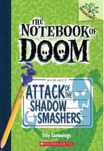 Attack of the Shadow Smashers book