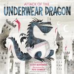 Attack of the Underwear Dragon book