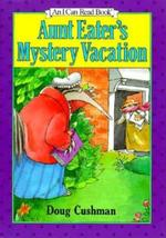 Aunt Eater's Mystery Vacation book