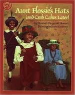 Aunt Flossie's Hats (and Crab Cakes Later) book