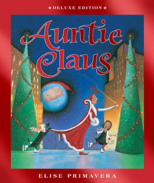 Auntie Claus (Deluxe Edition) book
