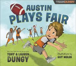 Austin Plays Fair: A Team Dungy Story about Football book