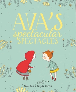 Ava's Spectacular Spectacles book