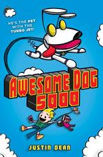 Awesome Dog 5000 (Book 1) book