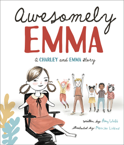 Awesomely Emma: A Charley and Emma Story book
