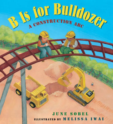 B Is for Bulldozer book