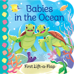 Babies in the Ocean: First Lift-a-Flap book