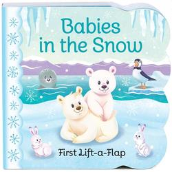 Babies in the Snow: First Lift-a-Flap book
