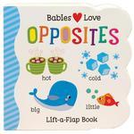Babies Love Opposites book