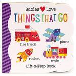 Babies Love Things That Go book
