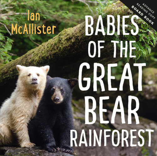 Babies of the Great Bear Rainforest book