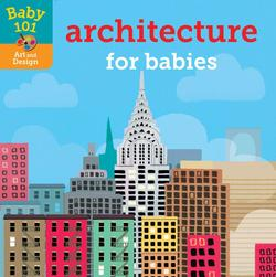 Baby 101: Architecture for Babies book