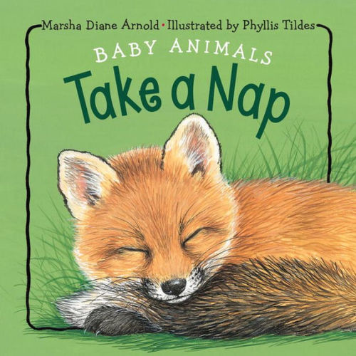Baby Animals Take a Nap book