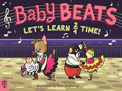 Baby Beats: Let's Learn 2/4 Time! book