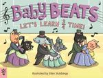 Baby Beats: Let's Learn 3/4 Time! book